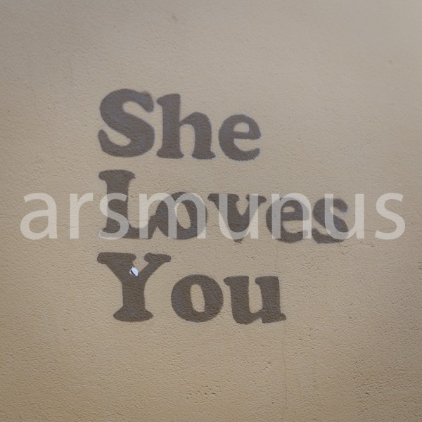 """She loves you"" - Mauerkunst"
